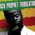 BlackProphetTribulations