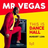 """THIS IS DANCEHALL"" WILL BE MY LAST DANCEHALL ALBUM"" DECLARES MR. VEGAS!"