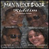 """MAN NEXT DOOR RIDDIM"" FEATURING: INIQUE, HOPETON LINDO, PETER G, SHAUNA DAZZLE, HOLDS NO.1 FOR THE FOURTH WEEK ON THE SOUTH FLORIDA ALBUM CHART!"