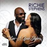 "RICHIE STEPHENS' ""LUV-A-DUB STYLE"" IS THE NEW NO.1 ON THE ALBUM CHART!"