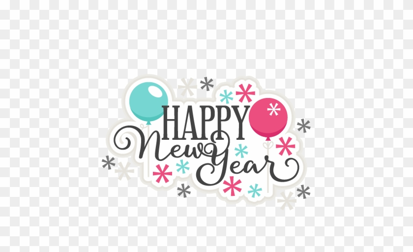 Happy New Year Title Scrapbook Cut File Cute Clipart - New Year