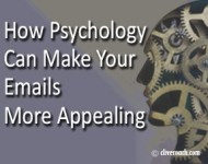 How Psychology Can Make Your Emails More Appealing
