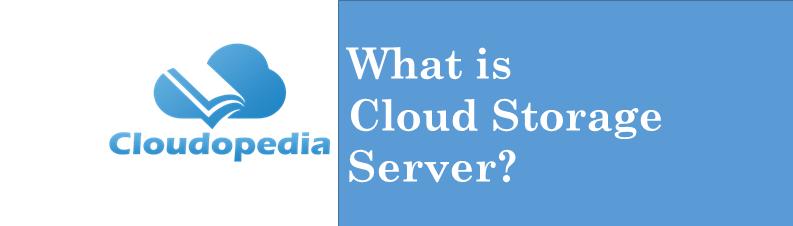 Definition cloud storage server