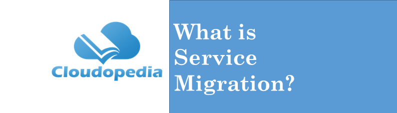 Definition service migration