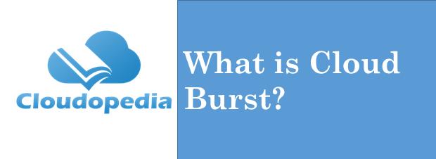 Definition of Cloud Burst