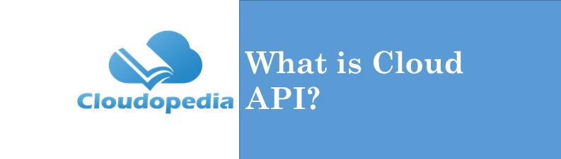 Definition Cloud API