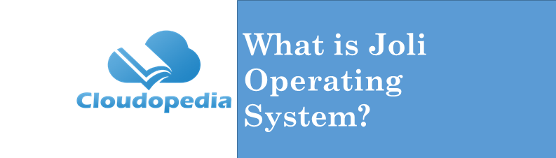 Definition Joli Operating System
