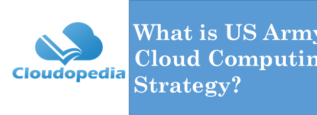 Definition US Army Cloud Computing Stragety