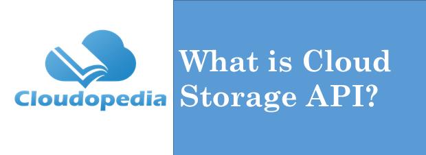 Definition Cloud Storage API