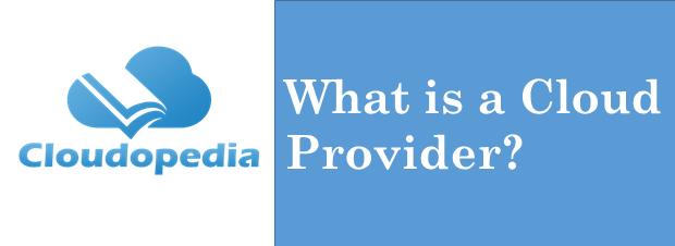 Definition Cloud Provider