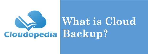 Definition of Cloud Backup