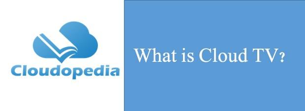 Definition of Cloud TV