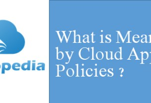 Definition of Cloud app policies