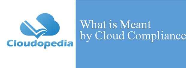 Definition of Cloud Compliance