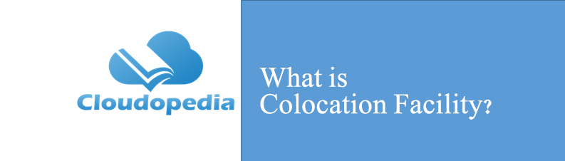 Definition of Colocation Facility