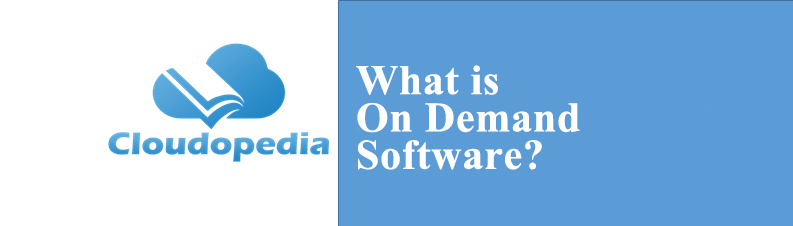 Definition of On Demand Software