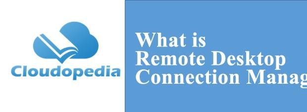 Definition of Remote Desktop Connection Manager