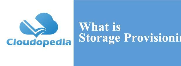 Definition of Storage Provisioning