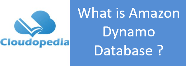 Definition of Amazon Dynamo Database