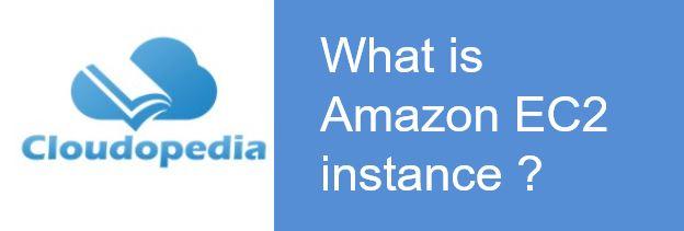 Definition of Amazon EC2 instance