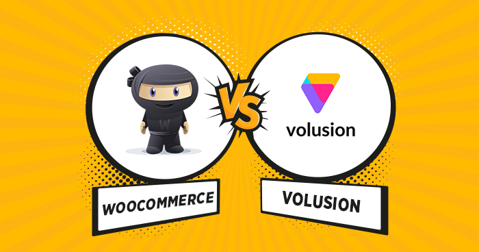 WooCommerce vs Volusion Which Platform Should You Choose? - volusion