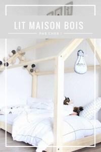 Le fameux lit maison en bois pas cher - Club Mamans