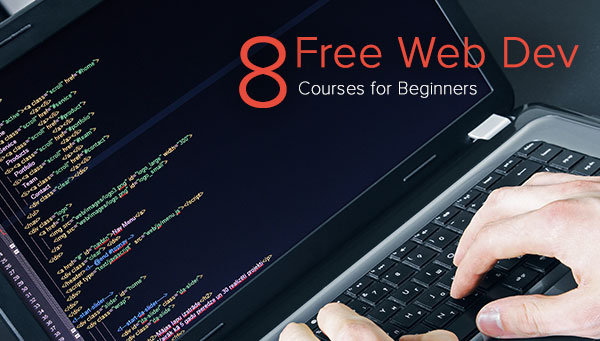 8 Best (FREE) Web Development Courses for Beginners Coding Dojo Blog