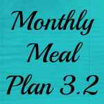 Monthly Meal Plan 3.2