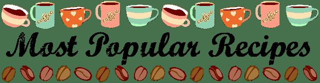 most popular recipes1