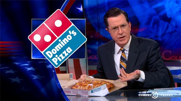 Stephen Colbert on Domino's Pizza