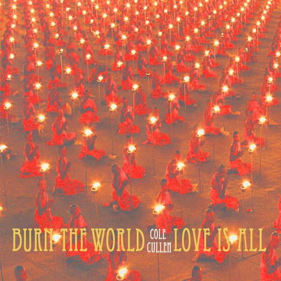 burntheworldloveisall