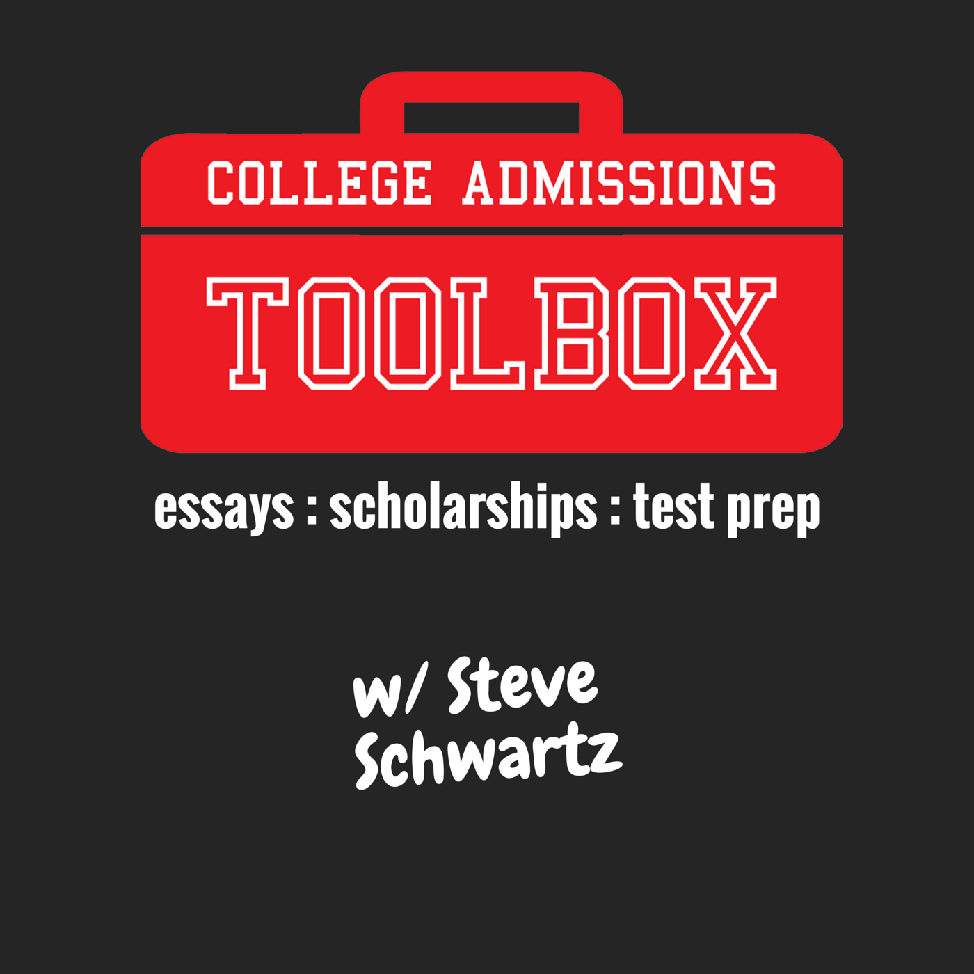 How To Write A College Application Essay That Stands Out Essays College Admissions Toolbox Podcast Artwork How To Write A College Application Essay That Stands Out