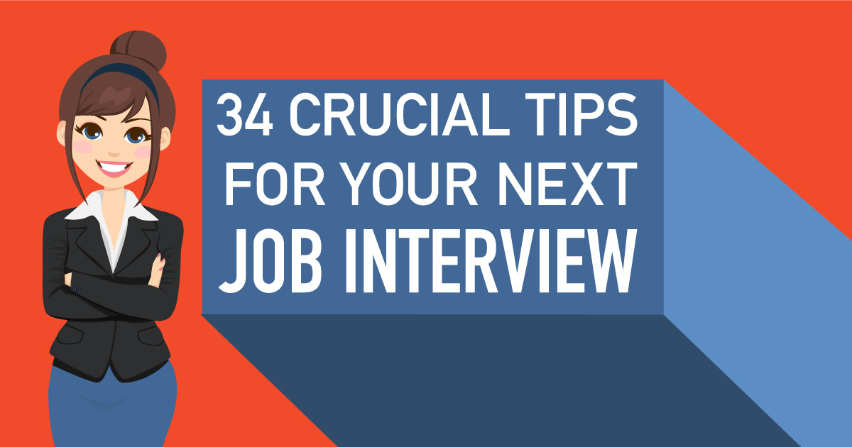 34 Crucial Job Interview Tips