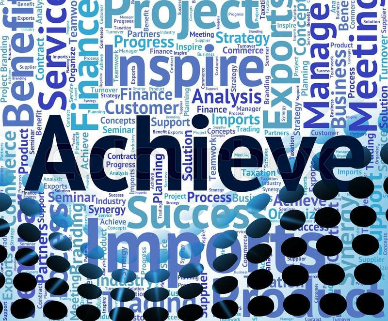 Achieve Word Representing Wordcloud Words And Success Stock Photo - words for achievement