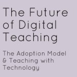The Adoption Model for Technology and VLE