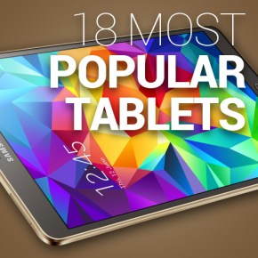 Top 18 Most Popular Tablets on the Market
