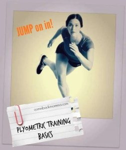 Plyometric Training Basics for weight loss and killer legs