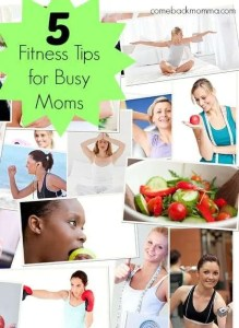 5 fitness tips for busy moms