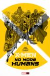 X-men – No More Humans