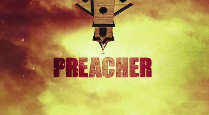 Comic Book Noise 699: Preacher