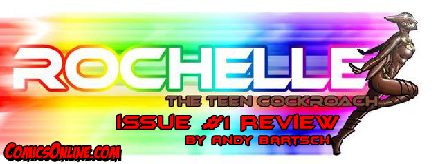 Review: Rochelle: The Teenage Cockroach #1
