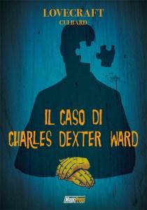 COMIXREVOLUTION IL CASO DI CHARLES DEXTER WARD
