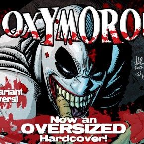 Oxymoron Hardcover Upgraded to OVERSIZED, Sights Set on Volume 2
