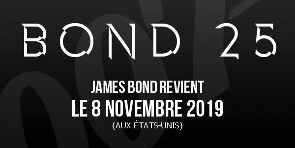 Bond 25 annonce