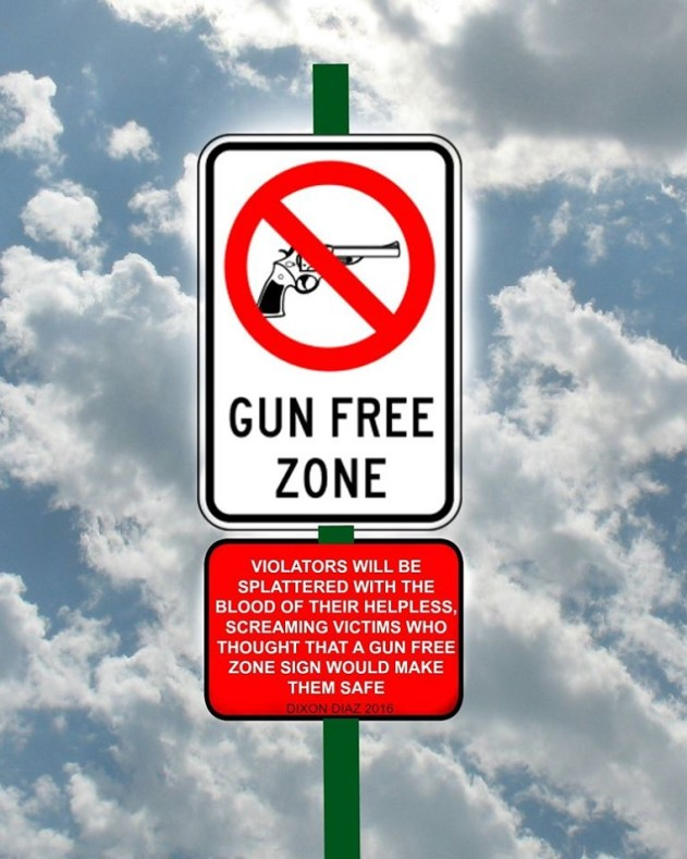 Sign Of The Day Gun Free Zone