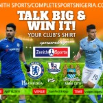 Chelsea Vs Manchester City: Talk Big & Win Your Club's Jersey