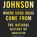 """CM Literacy Meeting 2014 – Steven Johnson, """"Where good ideas come from"""""""