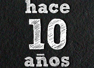 hace-10-anos