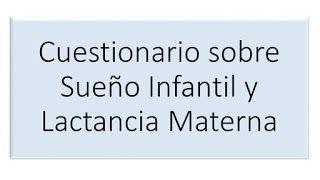 Cuestionario sobre Sueño Infantil y Lactancia Materna