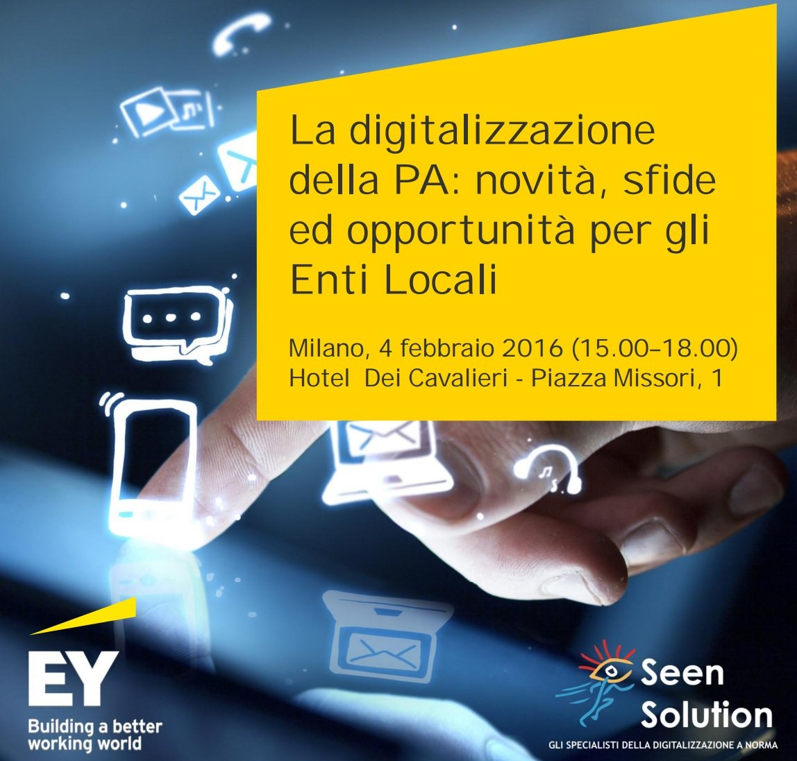Ernst & Young e Seen Solution siglano alleanza per il digitale: Convegno